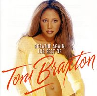 Toni Braxton - Breathe Again-The Best Of [Import]