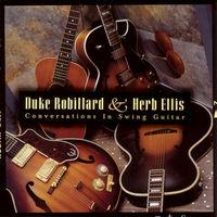 Duke Robillard - Conversations In Swing Guitar