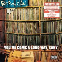 Fatboy Slim - You've Come A Long Way Baby [2LP]