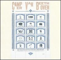 Camper Van Beethoven - Our Beloved Revolutionary Sweetheart