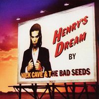 Nick Cave - Henry's Dream (Uk)