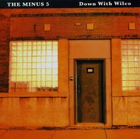 The Minus 5 - Down With Wilco [Import]