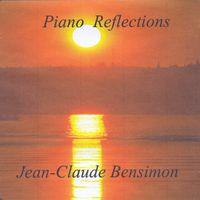 Jean-Claude Bensimon - Piano Reflections