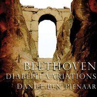 Daniel-Ben Pienaar - Diabelli Variations Op. 120 / Bagatelles Op. 126