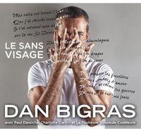Dan Bigras - Le Sans Visage CD