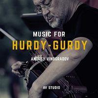 Andrey Vinogradov - Music For Hurdy-Gurdy