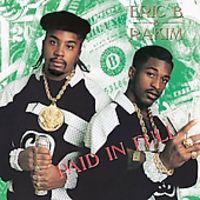 Eric B. & Rakim - Eric B. & Rakim : Paid in Full