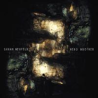 Sarah Neufeld - Hero Brother [Download Included] [180 Gram]