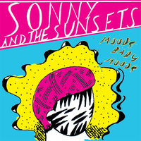 Sonny And The Sunsets - Moods Baby Moods