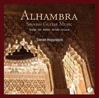Tilman Hoppstock - Alhambra-Spanish Guitar Music