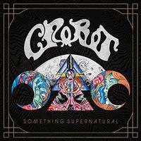 Crobot - Something Supernatural [Import]