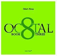 Elliott Sharp - Octal-Book Three (Spa)