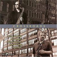 Peter Sommer (Saxophone) - Crossroads