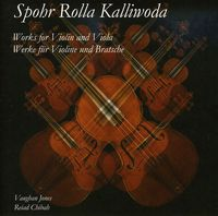 Vaughan Jones - Spohr Rolla Kalliwoda: Works For Violin & Viola