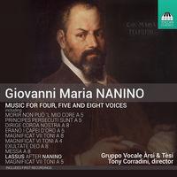 G Nanino / Corradini,Tony - Nanino: Music For Four Five & Eight Voices