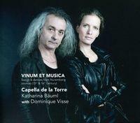 Capella de la Torre - Vinum Et Musica