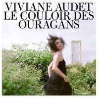 Viviane Audet - Le Couloir Des Ouragans