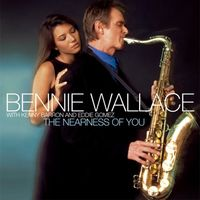 Bennie Wallace - Nearness Of You (Jpn) [Remastered] (Shm)