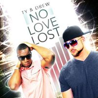 Ty - No Love Lost