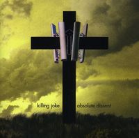 Killing Joke - Absolute Dissent [Deluxe Edition] [Indy Retail Only]