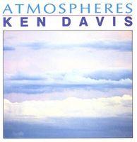 Ken Davis - Atmospheres