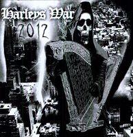Harleys War - 2012