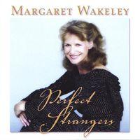 Margaret Wakeley - Perfect Strangers