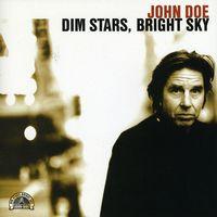 John Doe - Dim Stars Bright Sky [Import]