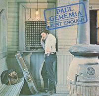 Paul Geremia - Just Enough