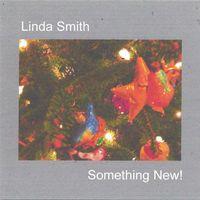 Linda Smith - Something New!