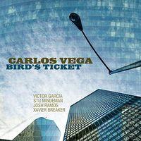 Carlos Vega - Bird's Ticket