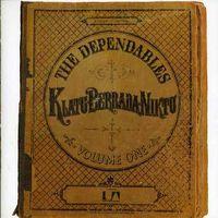 Dependables - Klatu Berrada Niktu [Import]