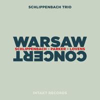 Von Alexander Schlippenbach - Schlippenbach / Parker / Lovens - Warsaw Concert