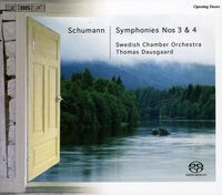 Thomas Dausgaard - SCHUMANN, R.: Symphonies Nos. 3 and 4 (Swedish Chamber, Dausgaard)