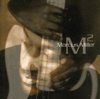 Marcus Miller - M2 (M Squared)