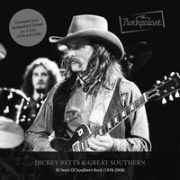 Dickey Betts & Great Southern - 30 Years Of Southern Rock