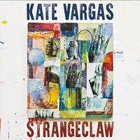 Kate Vargas - Strangeclaw