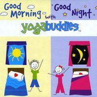 Yogabuddies - Good Morning Good Night With Y