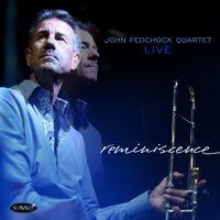 John Fedchock - Reminiscence