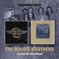 The Doobie Brothers - Cycles/Brotherhood [Import]