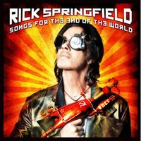Rick Springfield - Songs For The End Of The World: Int'l Edition [Import]