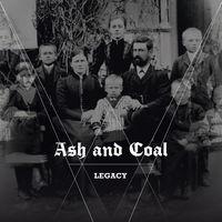 Ash and Coal - Legacy