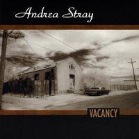 Andrea Stray - Vacancy