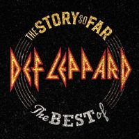 Def Leppard - The Story So Far: The Best Of Def Leppard [2LP]