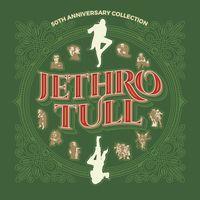 Jethro Tull - Tull,Jethro 50th Anniversary Collection