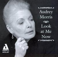 Audrey Morris - Look At Me Now