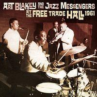 Art Blakey - At the Free Trade Hall 1961