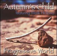 Autumn's Child - Progressive World