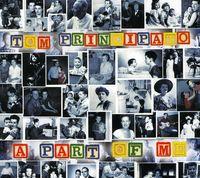 Tom Principato - A Part Of Me
