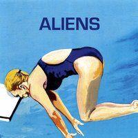 Aliens - Head First